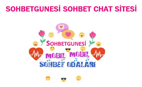 SohbetGunesi Sohbet Chat Sitesi Sohbet Gunesi